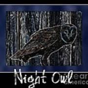 Night Owl Poster - Digital Art Art Print