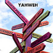 Not Your Way But Yahweh Art Print