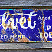Old Pipe Tobacco Sign On Barn Wood Art Print