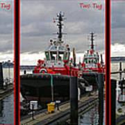 One Tug Two Tug Three Tug More Art Print