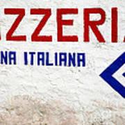 Pizzeria Advertising Sign Art Print