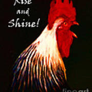 Rise And Shine - Rooster Clucking - Painterly Art Print