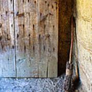Rustic Door And Broom Art Print