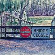 Saucon Creek Bridge - Closed Art Print