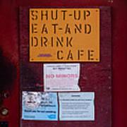 Shut-up Eat-and Drink Cafe In Palouse Washington Art Print