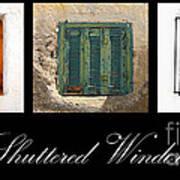 Shuttered Windows Art Print