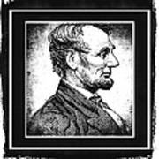 Sixteenth President Bw Art Print