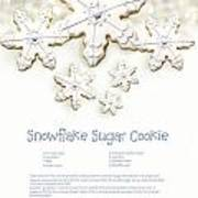 Snowflake Sugar Cookies With Receipe  Art Print by Sandra Cunningham