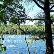 Speak For The Trees Art Print