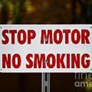 Stop Motor No Smiking Art Print