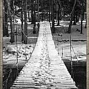 Swinging Cable Foot Bridge Art Print