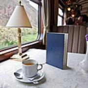 Tea Is Served By Peru Rail On The Way Art Print by Michael &Amp Jennifer Lewis