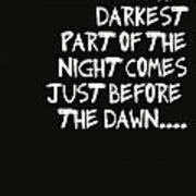 The Darkest Part Of The Night Art Print