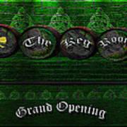 The Keg Room Grand Opening Version 3 Art Print