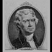 Thomas Jefferson In Black And White Art Print
