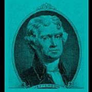 Thomas Jefferson In Turquois Art Print by Rob Hans
