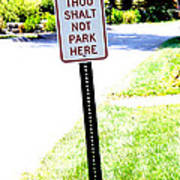 Thou Shalt Not Park Here Art Print