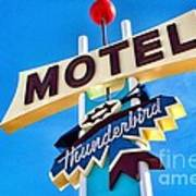 Thunderbird Motel Sign Art Print