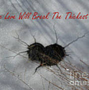 True Love Will Break The Thickest Ice Art Print