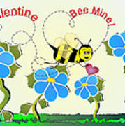 Valentine Bee Mine Art Print