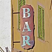 Weathered Rustic Metal Bar Sign Art Print