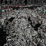 Welcome Riders Art Print