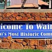 Welcome To Waimea Art Print