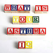 What Is Your Asthma Iq Art Print
