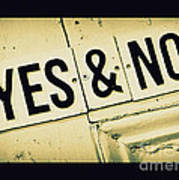 Yes And No Art Print