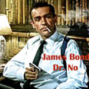 007, James Bond, Sean Connery, Dr No Art Print