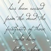 1 Corinthians 15 20 Art Print
