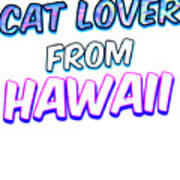 Dog Lover From Hawaii Art Print