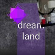Dream Land Art Print