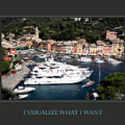 I Visualize What I Want Art Print
