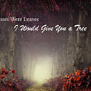 If Kisses Were Leaves, I'd Give You A Tree Art Print