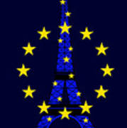 Inspired By The Eiffel Tower And The European Union Art Print