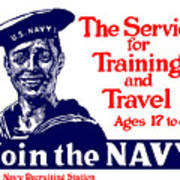 Join The Navy - The Service For Training And Travel Art Print