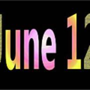 June 12 Art Print