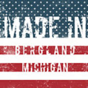 Made In Bergland, Michigan Art Print