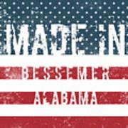 Made In Bessemer, Alabama Art Print
