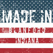 Made In Blanford, Indiana Art Print