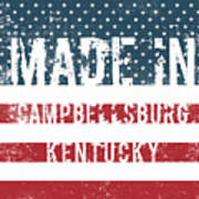 Made In Campbellsburg, Kentucky Art Print