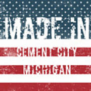 Made In Cement City, Michigan Art Print