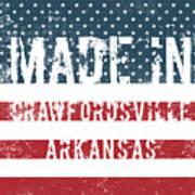 Made In Crawfordsville, Arkansas Art Print