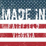 Made In Fairfield, Virginia Art Print