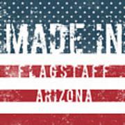 Made In Flagstaff, Arizona Art Print