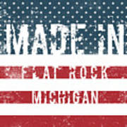 Made In Flat Rock, Michigan Art Print