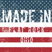 Made In Flat Rock, Ohio Art Print