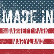 Made In Garrett Park, Maryland Art Print