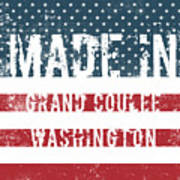 Made In Grand Coulee, Washington Art Print